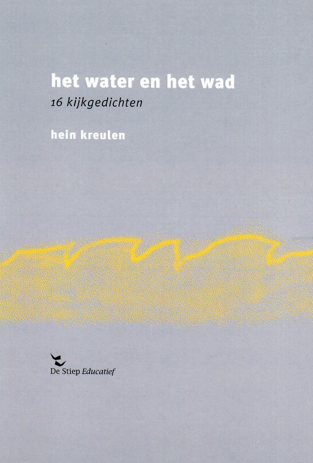 Het water en het wad; 16 kijkgedichten