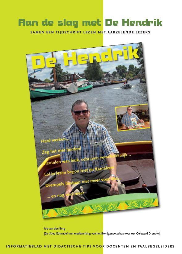 Aan de slag met De Hendrik